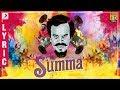 Summa - Lyric Video (Tamil) | Anthony Daasan | Latest Tamil Hits