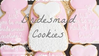 Will You Be My Bridesmaid Cookies Tutorial