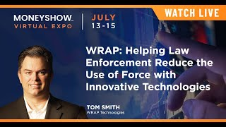WRAP: Helping Law Enforcement Reduce the Use of Force with Innovative Technologies