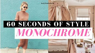 60 Seconds Of Style I MONOCHROME Outfits & Interiors I STYLE TIPS