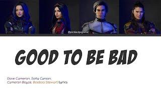 Good To Be Bad   Descendants 3 Cast (Color Coded Lyrics)