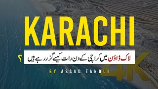 Karachi King | Karachi life in lock down 2020 | by Assad tanoli
