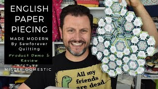 English Paper Piecing Made Modern Product Demo & Review With Mister Domestic
