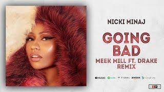 """Nicki Minaj   Barbie Goin Bad (Meek Mill Ft. Drake """"Going Bad"""" Remix)"""