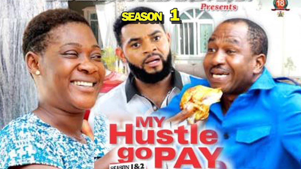 My Hustle Go Pay (2019) (Part 1)