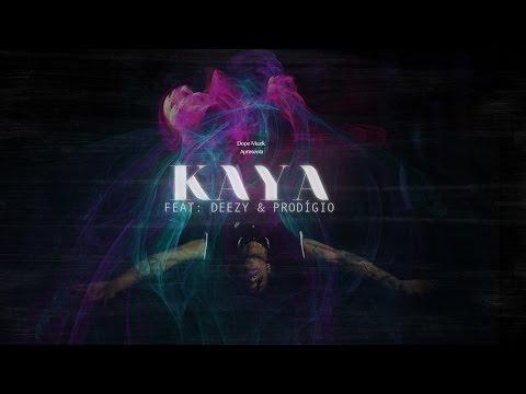 Música KAYA (feat. Monsta / Deezy)