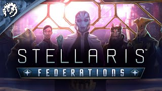 Stellaris: Federations Youtube Video