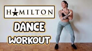 HAMILTON DANCE WORKOUT (BROADWAY MUSICAL) | Cardio To Songs From The Hamilton Soundtrack