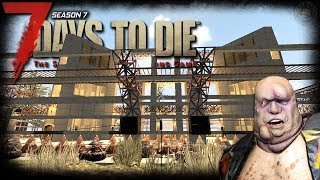 Leave Me Alone! | 7 Days To Die Gameplay | EP36