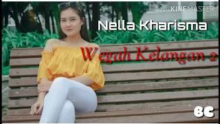 Wegah Kelangan 2   Nella Kharisma  (OFFICIAL LIRIK)