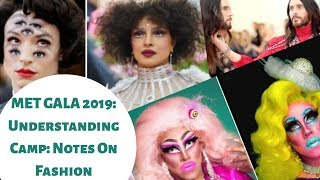 Met Gala 2019: Understanding Camp - Notes On Fashion | Trolls and Celebrities under this theme