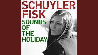 Have Yourself A Merry Little Christmas · Schuyler Fisk