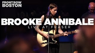 Brooke Annibale – Live at Fraser