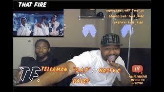 Tellaman   S.A.P Feat. Nasty_C & Da Les(Thatfire Reaction)