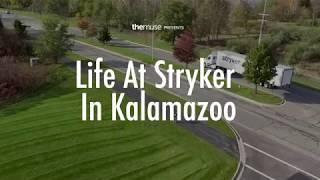 Life at Stryker in Kalamazoo
