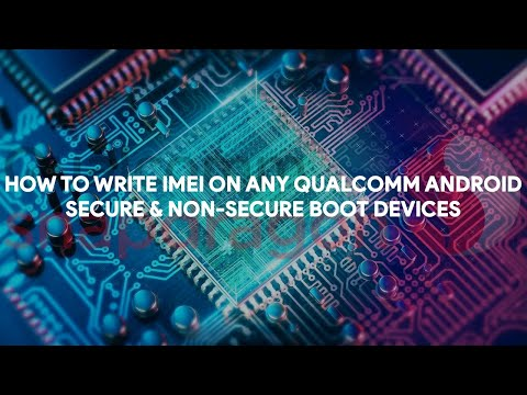 How To Write IMEI On Any Qualcomm Android Secure & None-Secure Boot Devices - [romshillzz]