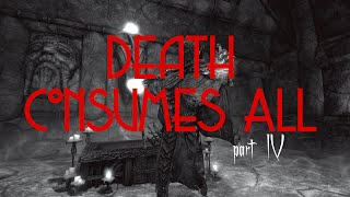 Death Consumes All - Part 4 - Getting a Mask