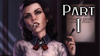 Bioshock Infinite Burial At Sea Walkthrough Gameplay Part 1 - Rapture - Episode 1