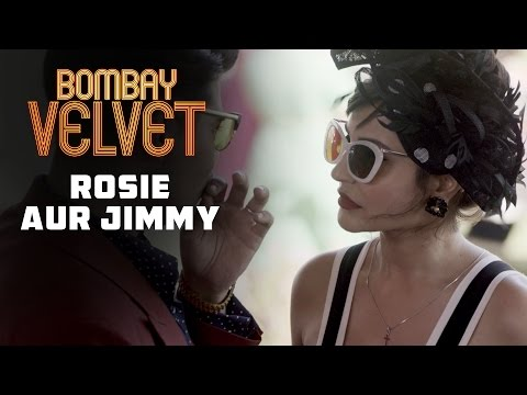 Rosie Aur Jimmy | Bombay Velvet | Dialogue Promo #8