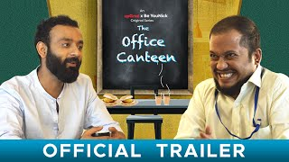 BYN x upGrad Originals : The Office Canteen | Official Trailer | Web Series