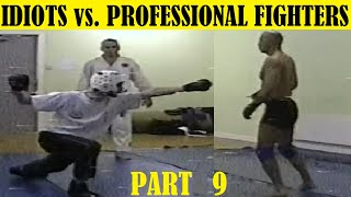 Top 10 Idiots Challenging Pro Fighters - PART 9