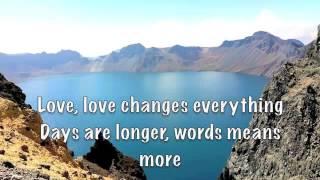 Love Changes Everything (lyrics) Michael Ball & II Divo
