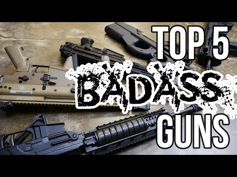 Top 5 Badass Guns You Can Buy Today