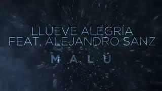 Malú | Llueve Alegría Ft Alejandro Sanz | Adelanto