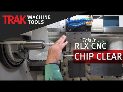 Chip Clear | ProtoTRAK RLX CNC | Lathe Programming