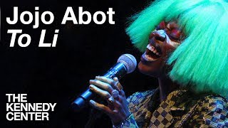 "Jojo Abot   ""To Li"" | LIVE At The Kennedy Center"