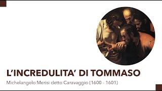L'incredulità di Tommaso – Michelangelo Merisi detto Caravaggio