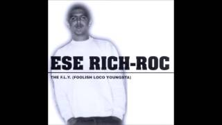 Ese Rich-Roc - Spanish Fly - Chicano Anthem Don't Let No One Get You Down