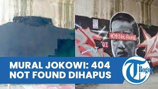 Penampakan Mural Jokowi: 404 Not Found setelah Dihapus, Ditutup Cat Hitam hingga 2 Kali