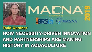 Todd Gardner: How the reefing hobby's innovations drive marine aquaculture. | MACNA 2019