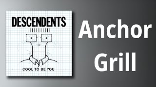 Descendents // Anchor Grill