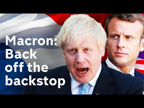 Brexit: Macron warns Johnson that Irish backstop is 'indispensable'