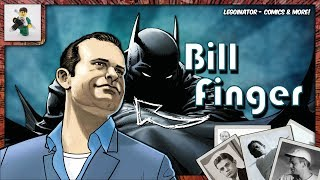 The Story of the True Creator of Batman Bill Finger!