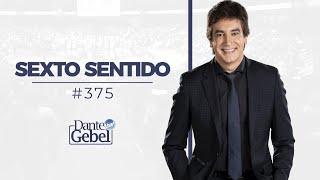 Dante Gebel #375 | Sexto Sentido