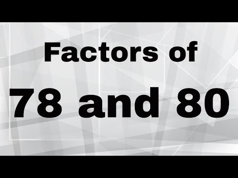Factors of 78 and 80 and Prime factorization of 78 and 80