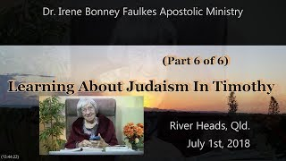 (Part 6 of 6) Learning about judaism in timothy