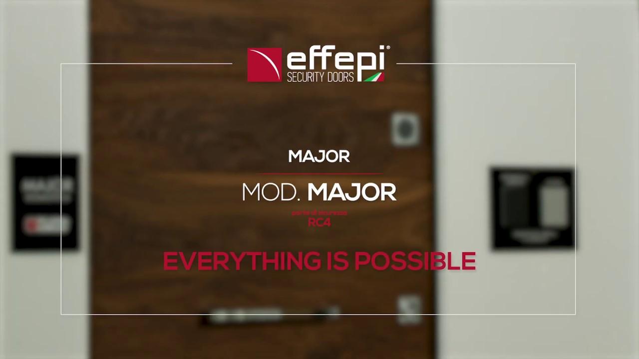 MAJOR: EVERYTHING IS POSSIBLE - Effepi Security Doors – Porte Blindate Made in I