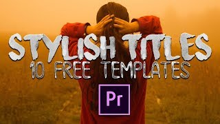 STYLISH TITLES - Title Templates for Adobe Premiere Pro