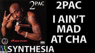 2Pac - I Ain't Mad At Cha - Piano