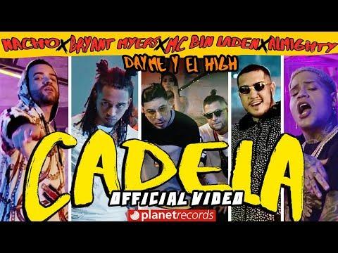 Nacho ��� Bryant Myers ��� Dayme Y El High ��� Mc Bin Laden ��� Almighty Cadela Official Video Reggaeton