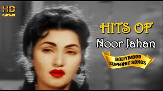 Noor Jahan Bollywood Heart Touching Songs | Popular Hindi Songs HD VIDEO JUKEBOX