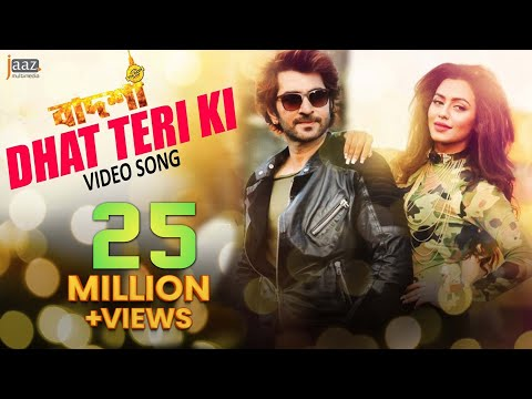 Dhat Teri Ki   Full Video   Jeet   Nusrat Faria   Baba Yadav   Badsha Bengali Movie 2016