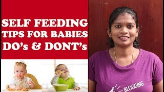 SELF FEEDING TIPS for babies - DO's and DONT's | GAGGING & CHOKING | WHAT IS FINGER FOOD ?