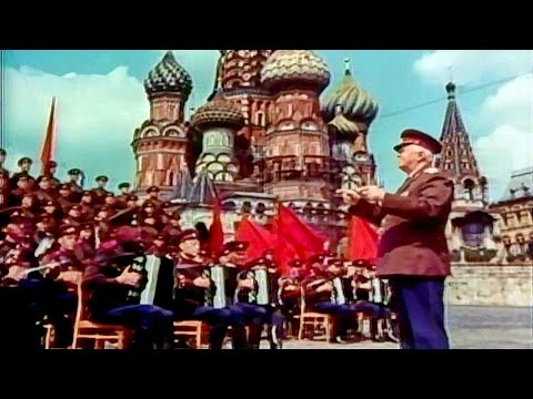 """""""Soldiers On the Road!"""" (or """"Forward, on the Way!"""") - The Alexandrov Red Army Choir (1965)"""