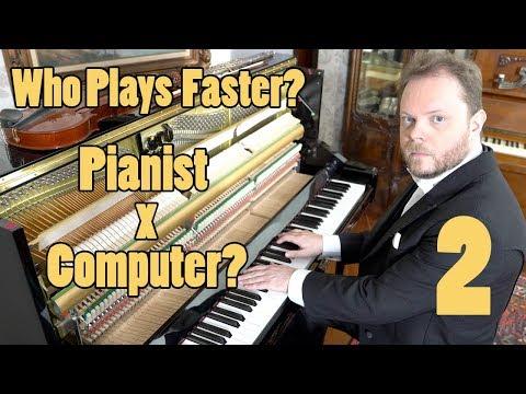 פסנתרן או מחשב - מי מנגן מהר יותר?