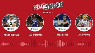 Aaron Rodgers, Lou Williams, Jordan Love, Joe Burrow (7.29.20) | SPEAK FOR YOURSELF Audio Podcast